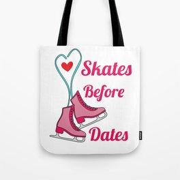 Lovely Gift Ice Skating Tshirt Design Skates before dates Tote Bag