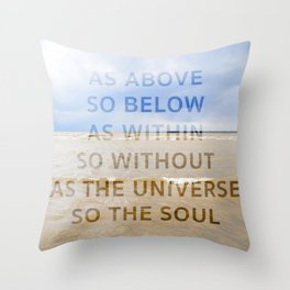 As the Universe, So the Soul Throw Pillow