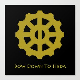Bow Down To Heda 2 Canvas Print