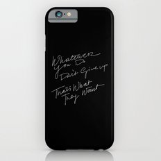 WHATEVER YOU DO /handtest/ Slim Case iPhone 6s