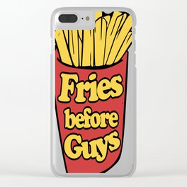 Fries-before-Guys Clear iPhone Case