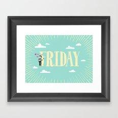 Friday, I'm in Love Framed Art Print