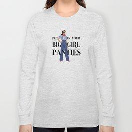 Big Girl Panties Long Sleeve T-shirt