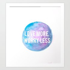 Worry Less Art Print