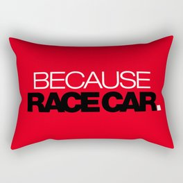 BECAUSE RACE CAR v6 HQvector Rectangular Pillow