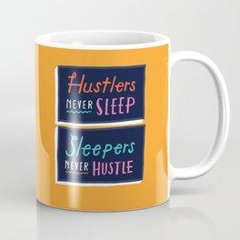 Never Sleep Coffee Mug