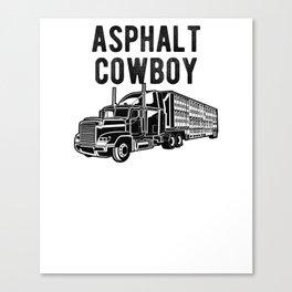 Asphalt Cowboy - Semi Trucker Hauling Rig Graphic Canvas Print