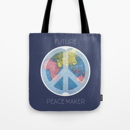 Future Peace Maker Tote Bag