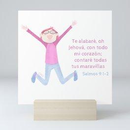 "Salmo 9:1 ""Te alabaré oh Dios"" Mini Art Print"
