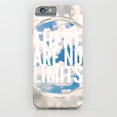 There Are No Limits Slim Case iPhone 6s