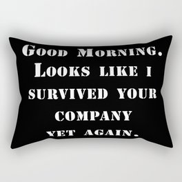 Survived your company Rectangular Pillow