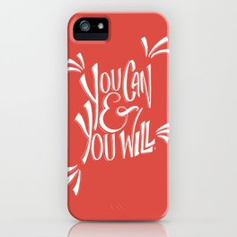 You can and you will (Fiesta) iPhone Case