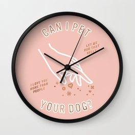 Can I Pet Your Dog – Rose Gold & Blush Palette Wall Clock