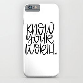 Know Your Worth - hand lettered modern calligraphy iPhone Case