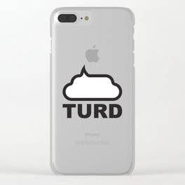 Turd Clear iPhone Case