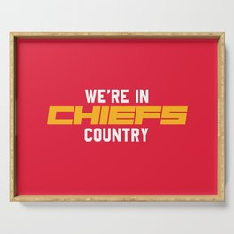 We're in Chiefs Country Serving Tray