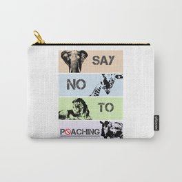 No poaching Carry-All Pouch