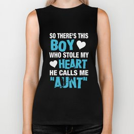 so there is this boy who stole my heart he calls me aunt brother Biker Tank