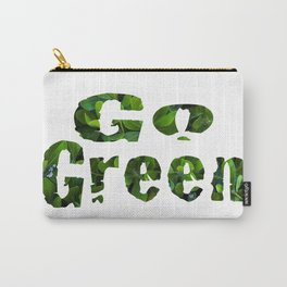 'Go Green' bold text filled in with green leaf coastal plants blossoming white flowers.   Carry-All Pouch