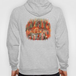 One Day, Cabin Life Hoody