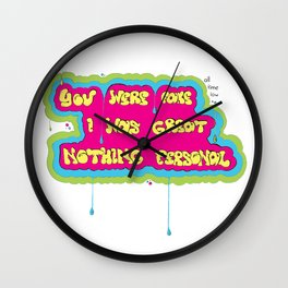 You Were Fake, I Was Great Wall Clock
