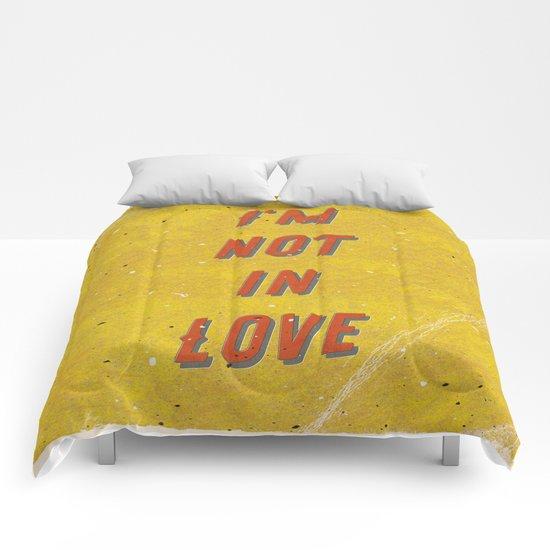 I'm not in Love Comforters