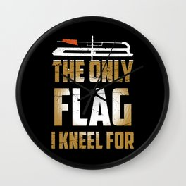 The Only Flag I Kneel For Ice Fishing Wall Clock