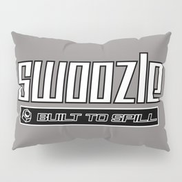 Swoozle - Never Say Die Pillow Sham