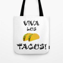 Viva Los Tacos Tote Bag