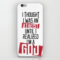 atheist iPhone & iPod Skins featuring Until I realized by vinnyistv