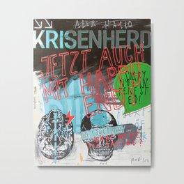 Krisenherd Metal Print