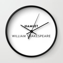 Hamlet  —  William Shakespeare Wall Clock
