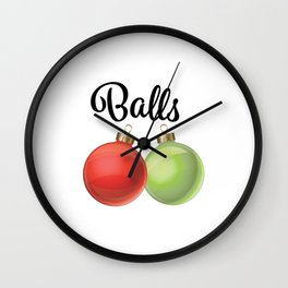 Funny Christmas Graphic 'Balls' Ornaments Wall Clock