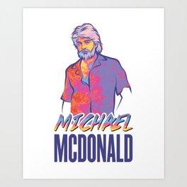 Michael McDonald Art Print