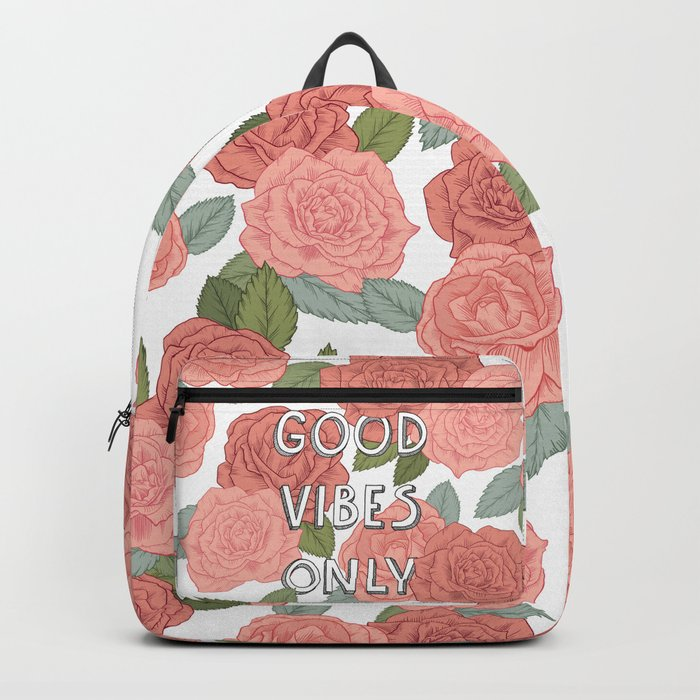 Good vibes only / calligraphy and floral illustration Backpack