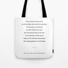 Ralph Waldo Emerson 03 - Solitude Quote - Minimal, Sophisticated, Modern, Classy Typewriter Print Tote Bag