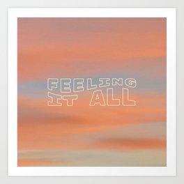 Feeling It All Art Print