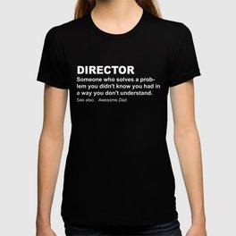 Funniest Director Tee Shirt T-shirt