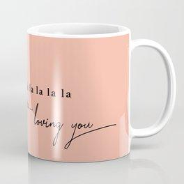 loving you Coffee Mug