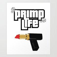 Primp Life Art Print