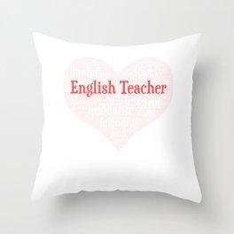 English Teacher Full Heart Throw Pillow