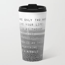 everything is a miracle Travel Mug
