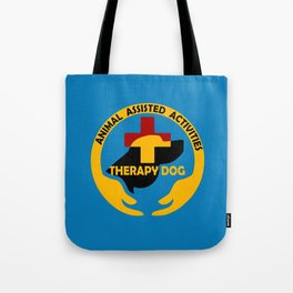 Animal Assisted Activities  - THERAPY DOG logo Tote Bag