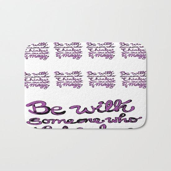 Be With Someone Purple! Bath Mat