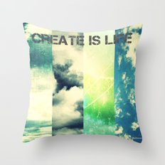 CREATE IS LIFE Throw Pillow