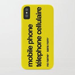 No Name/Sans Nom iPhone Case