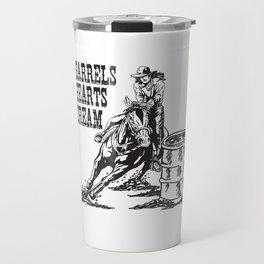 Barrel Racing 3 Barrels 2 Hearts 1 Dream Travel Mug