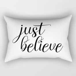 Just Believe, Wall Art, Quote Decor, Inspirational Quote, Motivational Quote, Inspiring, Bible Verse Rectangular Pillow