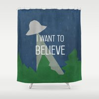 i want to believe Shower Curtains featuring I Want To Believe by BatSpats