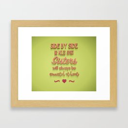 Sisters will always be connected at heart Framed Art Print